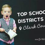 Best School Districts In Clark County Featured Image