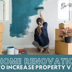 """Woman painting wall with text below that reads """"8 Home Renovations To Increase Property Value"""