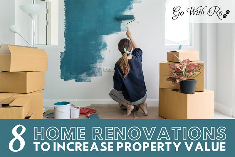 8 HOME RENOVATIONS TO INCREASE PROPERTY VALUE