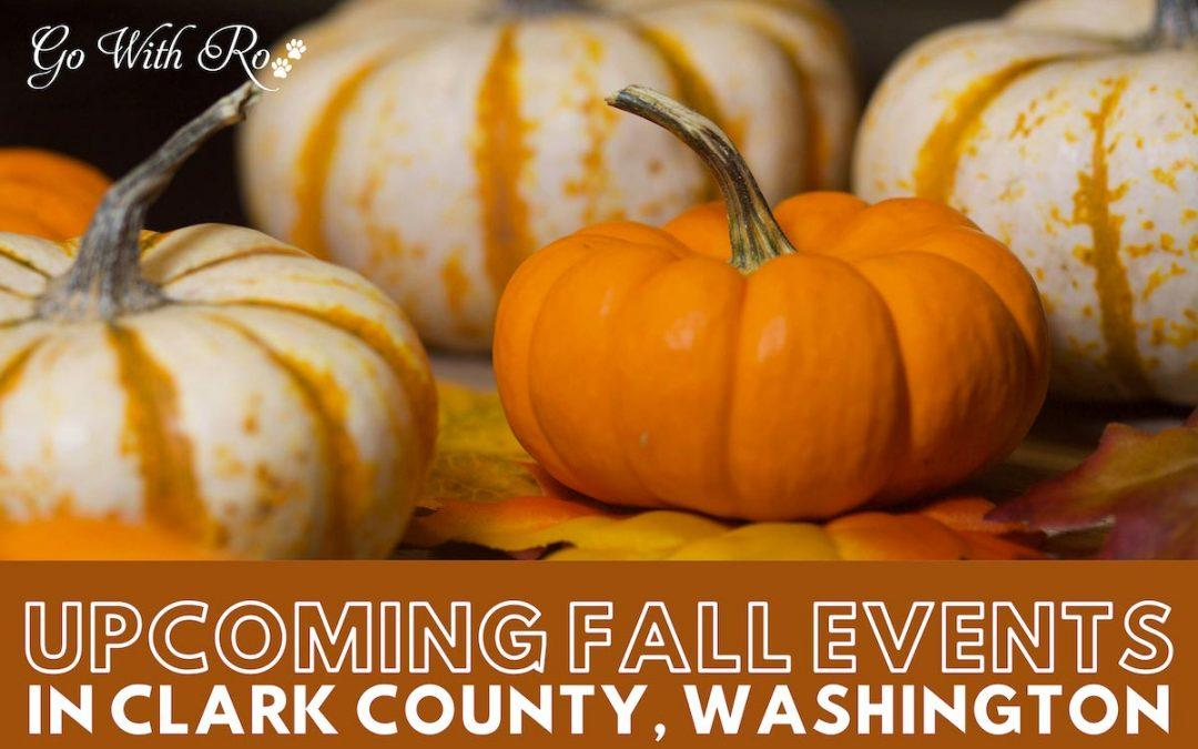 Upcoming Fall Events In Clark County WA