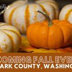 Upcoming Fall Events In Clark County, WA